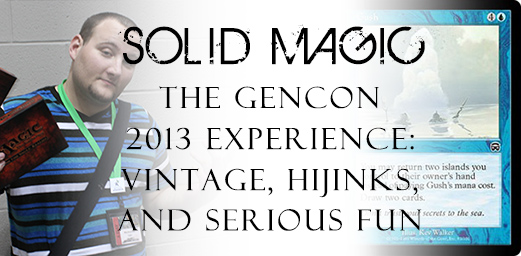 SolidMagic-GenCon2013Experience