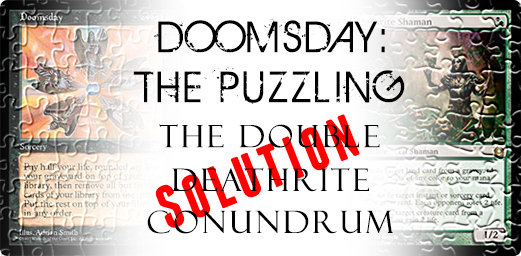 Doomsday-the-Puzzling---The-Double-Deathrite-Conundrum-Solution