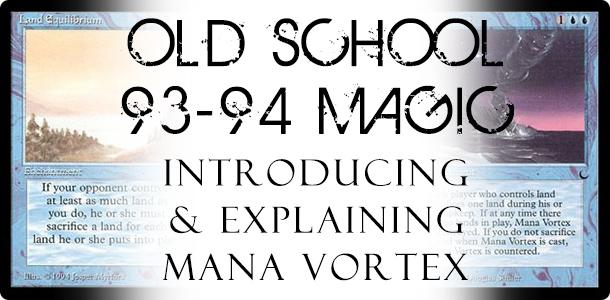 OldSchoolManaVortex