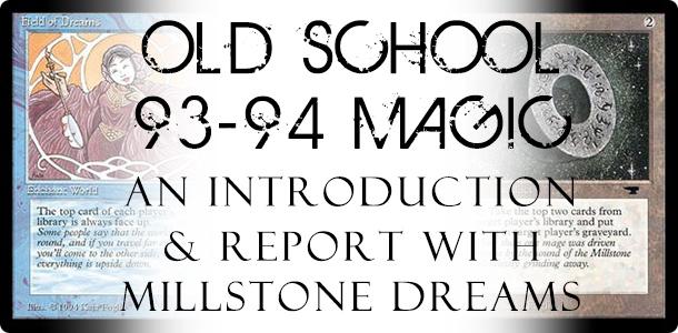 OldSchoolMillstoneDreams